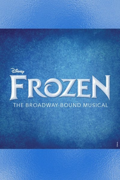 Frozen the Musical (Denver Tryout)
