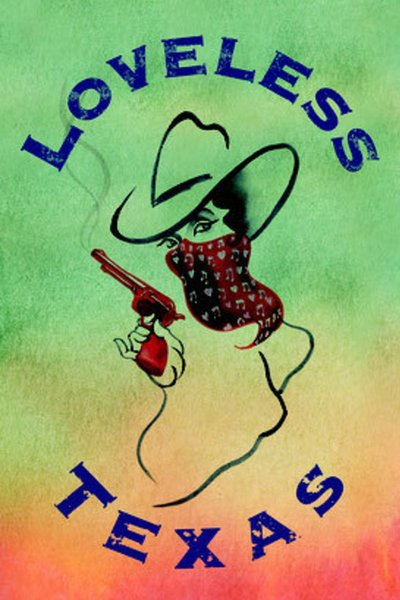 Loveless Texas