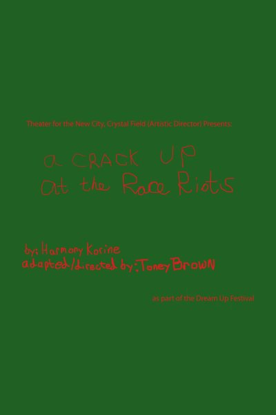 A Crack Up at the Race Riots (Dream Up 2017)