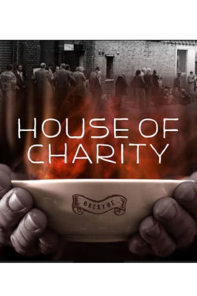 The House of Charity (Dream Up 2017)