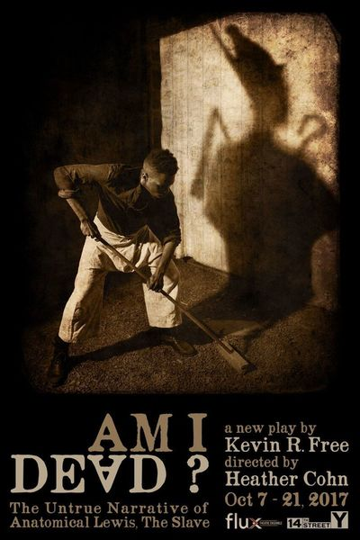 Am I Dead? The Untrue Narrative of Anatomical Lewis, The Slave