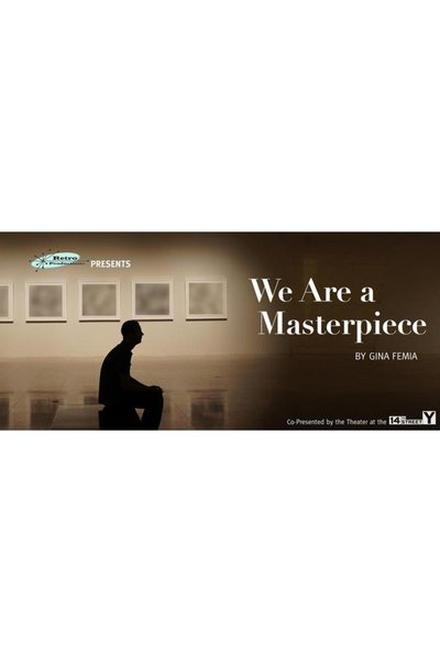 We Are A Masterpiece