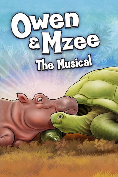 Owen & Mzee the Musical