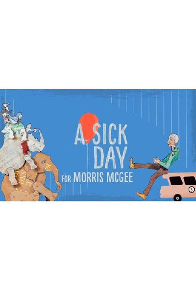 A Sick Day for Morris McGee