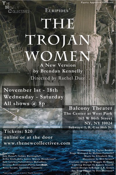 The Trojan Women (The New Collectives)
