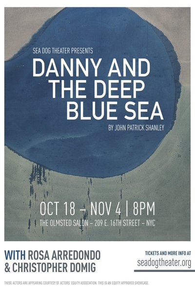 Danny and the Deep Blue Sea (Sea Dog Theater)