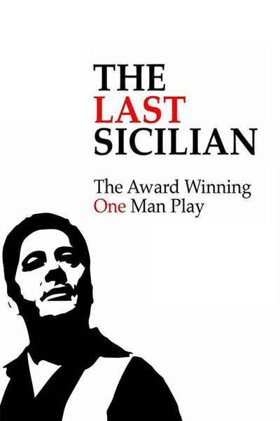 The Last Sicilian: A One Man Play