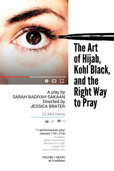 The​ ​Art​ ​of​ ​Hijab,​ ​Kohl​ ​Black,​ ​and​ ​the​ ​Right​ ​Way​ ​to​ ​Pray