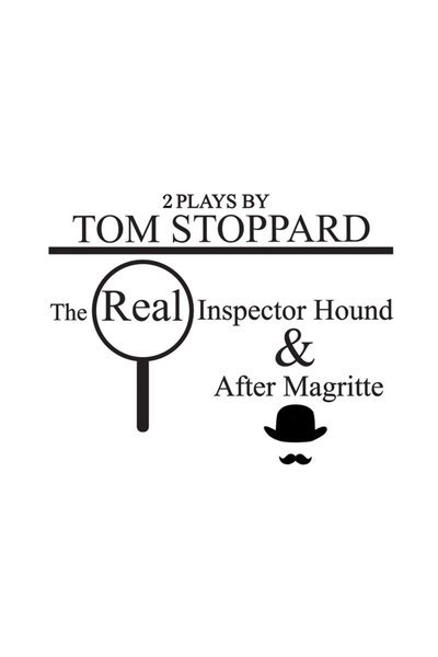 The Real Inspector Hound/After Magritte