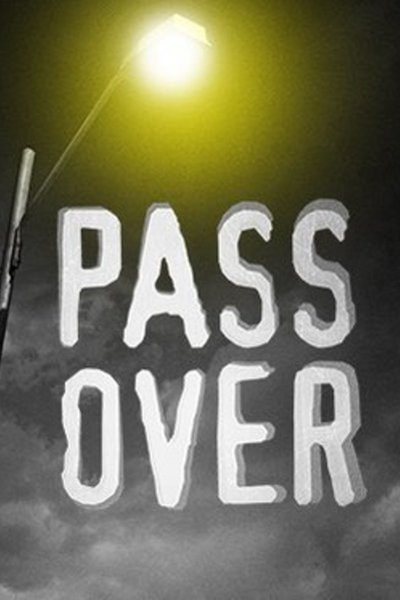 Pass Over (Lincoln Center)