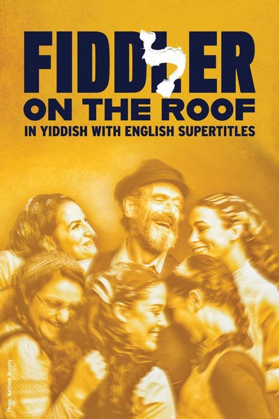 Fiddler on the Roof (In Yiddish)