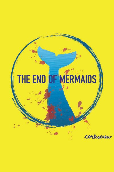 The End of Mermaids