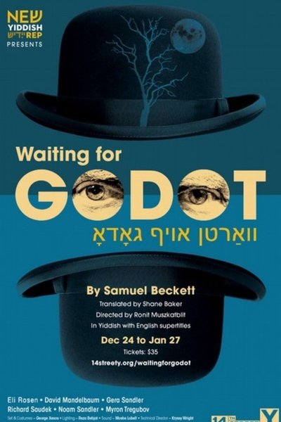 Waiting for Godot (New Yiddish Rep)