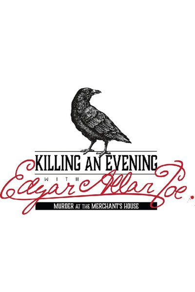 Killing An Evening with Edgar Allan Poe