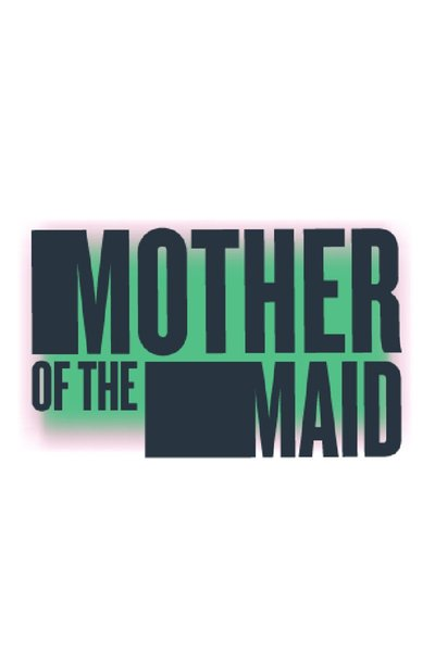 Mother of the Maid