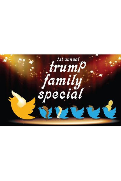 The 1st Annual Trump Family Special