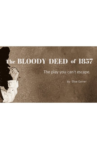 The Bloody Deed of 1857