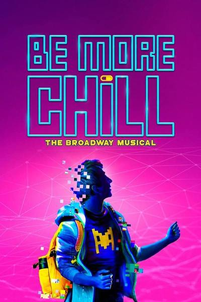 Be More Chill (NYC)