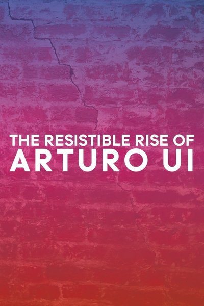 The Resistible Rise of Arturo Ui (Classic Stage Company)