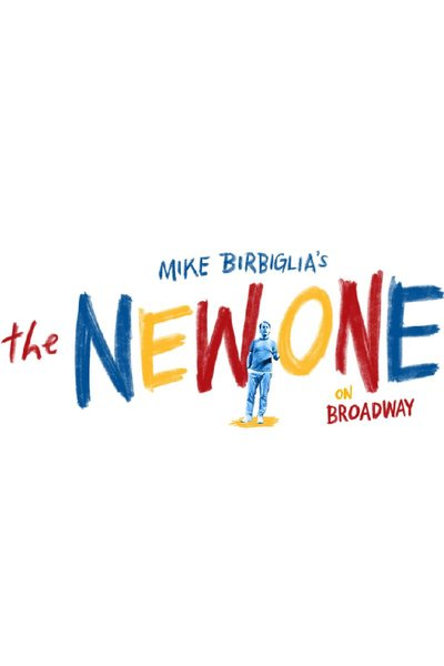 Mike Birbiglia: The New One (Broadway)