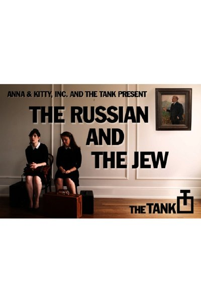 The Russian and the Jew