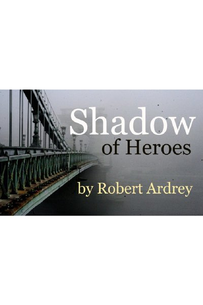 Shadow of Heroes