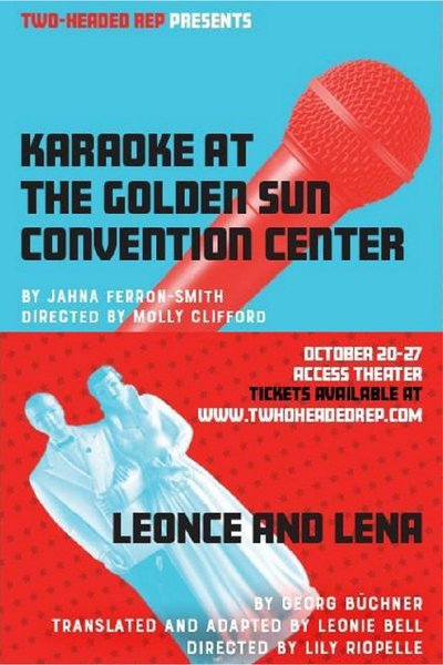 Karaoke at The Golden Sun Convention Center & Leonce and Lena