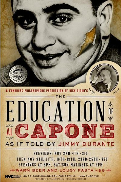 The Education of Al Capone as if Told by Jimmy Durante