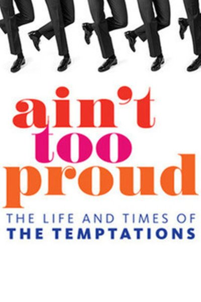 Ain't Too Proud – The Life and Times of The Temptations (Los Angeles)