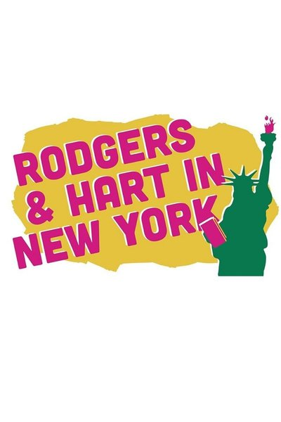 We'll Have Manhattan: Rodgers & Hart in New York