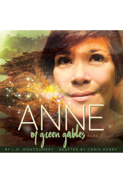 Anne of Green Gables: Part II