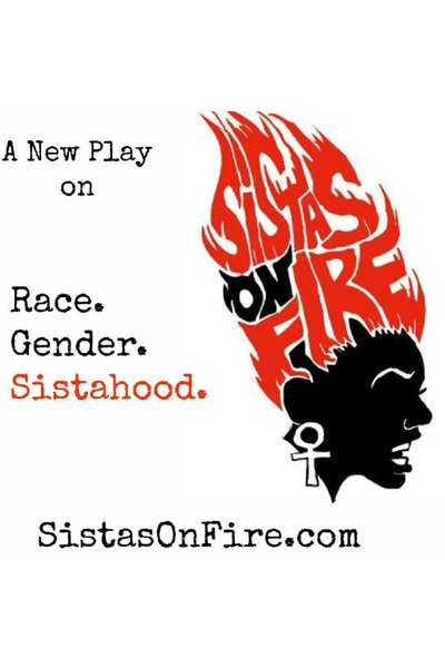 Sistas On Fire! A Newsical