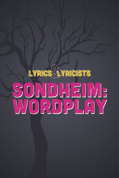 Sondheim: Wordplay