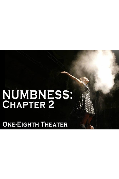 Numbness: Chapter 2
