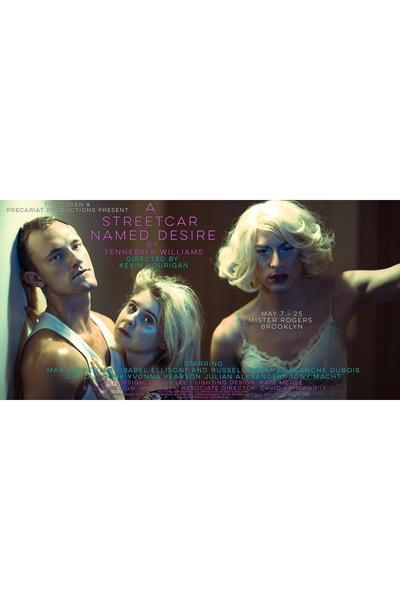 A Streetcar Named Desire (The Coven & Precariat Productions)