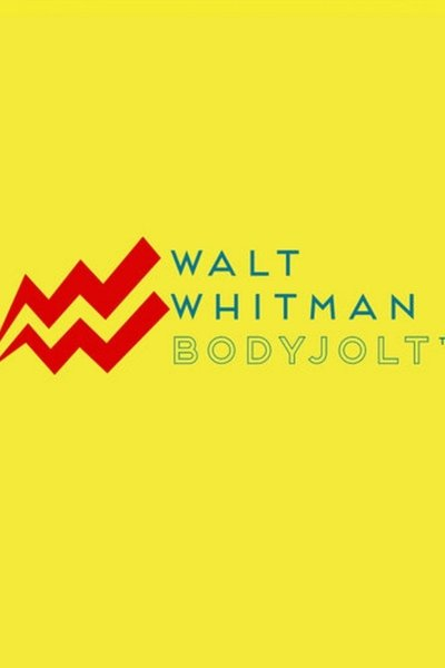 Walt Whitman BodyJolt