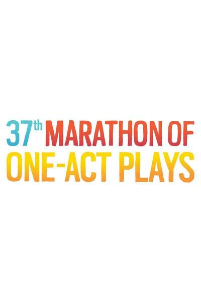 37th Marathon of One-Act Plays: Series A