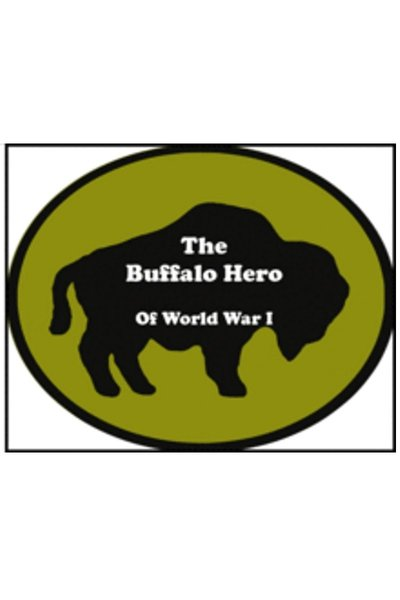 The Buffalo Hero of World War I