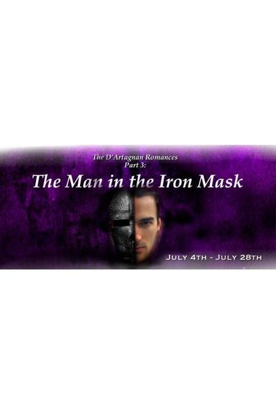 The D'Artagnan Romances Part Three: The Man in the Iron Mask