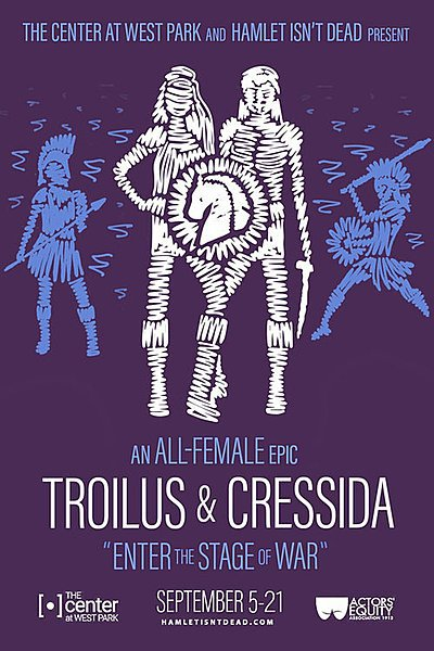 Troilus and Cressida (Hamlet Isn't Dead)