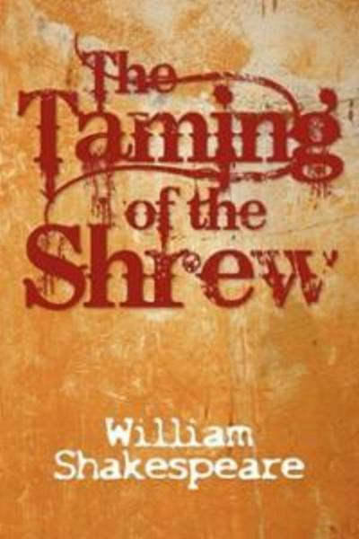 The Taming of the Shrew (Drilling Company)