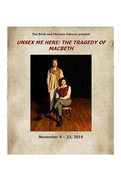 Unsex Me Here: The Tragedy of Macbeth