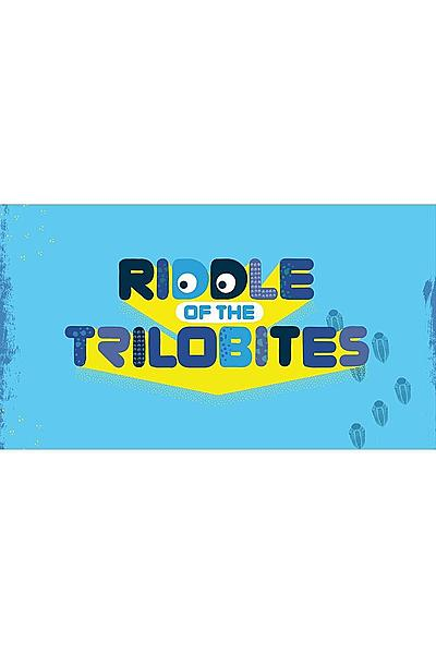 Riddle of the Trilobites