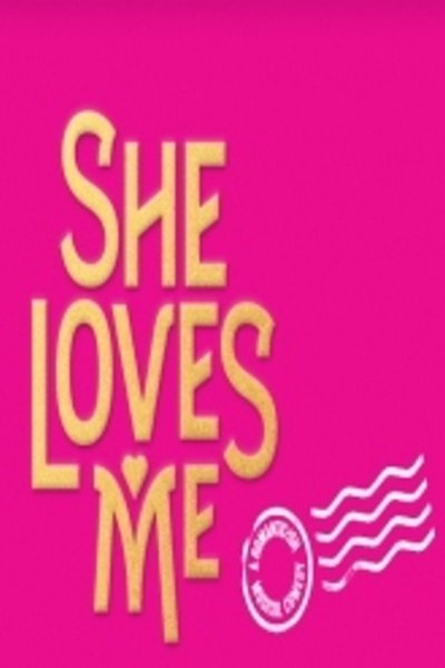 She Loves Me (Broadway)