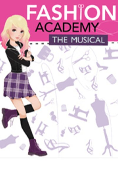 Fashion Academy the Musical