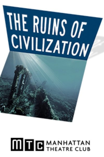The Ruins of Civilization