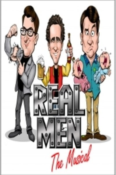 Real Men: The Musical
