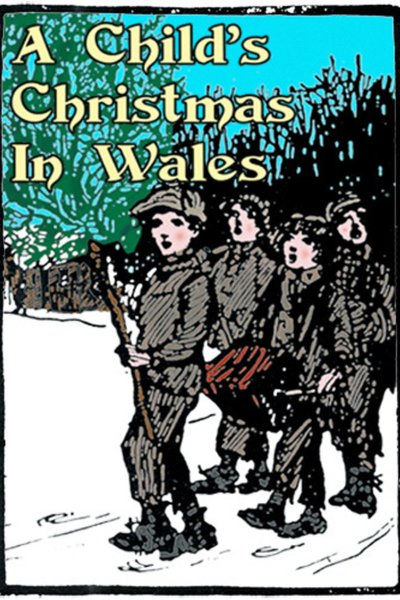 (2015) A Child's Christmas in Wales
