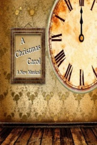 A Christmas Carol - A New Musical
