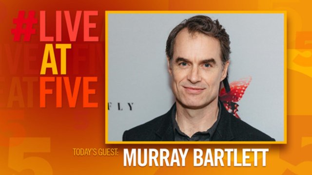 #LiveatFive with Murray Bartlett of M. Butterfly - M. Butterfly